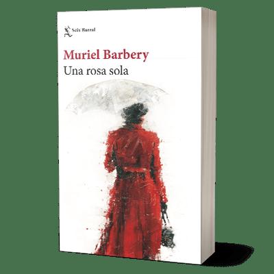 Portada Una rosa sola de Muriel Barbery