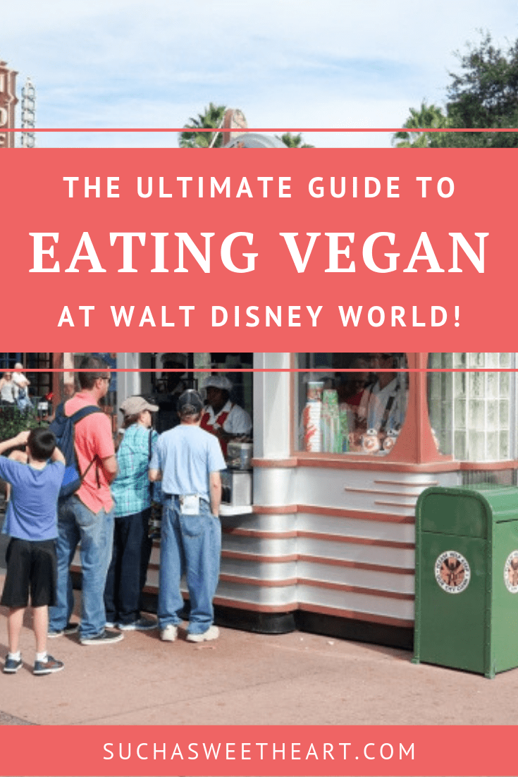 The Ultimate Guide to Eating Vegan at Walt Disney World with food cart in background.