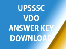Notification about to download upsssc vdo answer key 2018 for 22 & 23 December exam.