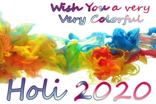 wish you a very very colorful holi. share the happy holi 2020 images.