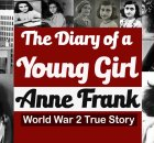 The diary of a young girl by anne frank world war 2 true real story.
