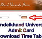 Bundelkhand University Admit Card 2021 Download Time Table bujhansi.ac.in