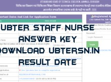 Open to Download UBTER Staff Nurse Answer Key 2021 Group C exam on 28-05-2021 is available here. You can also check UBTER Staff Nurse Result 2021 on ubter.in.