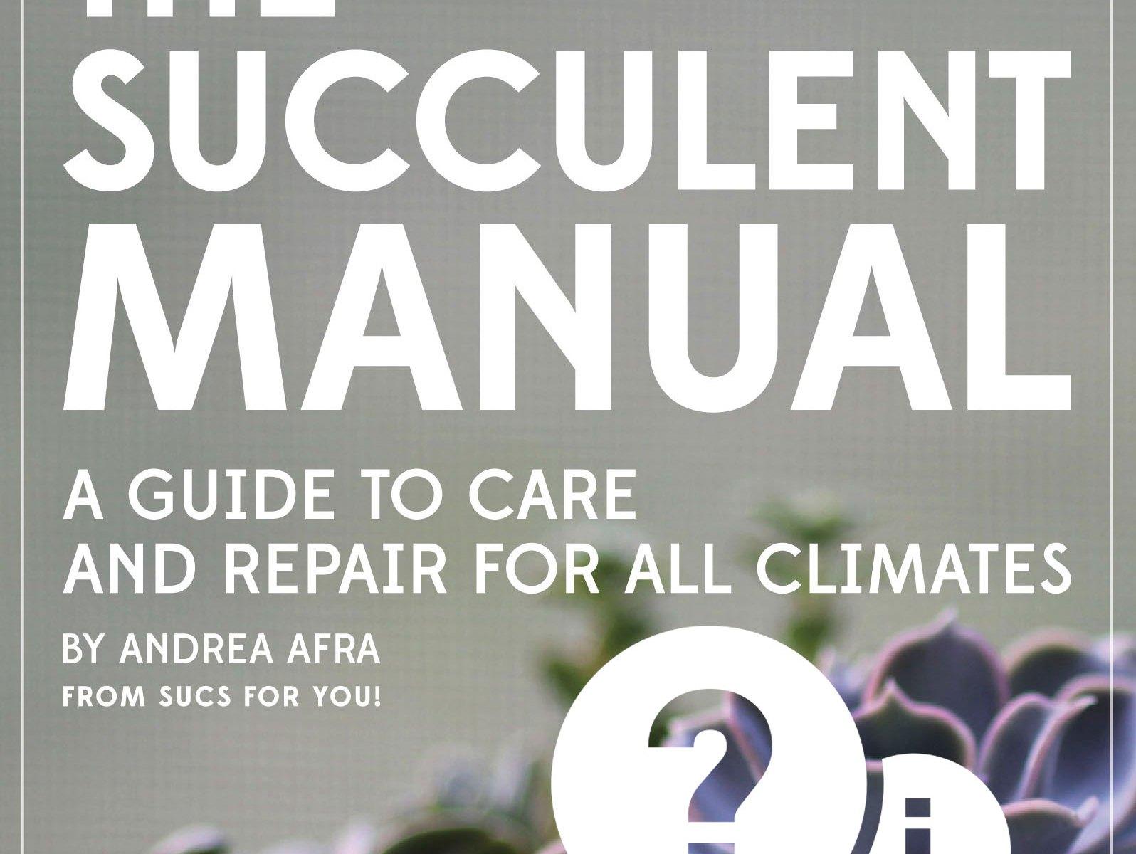 The Succulent Manual