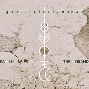 Gaetano Fontanazza – The Grandpa Lullabies