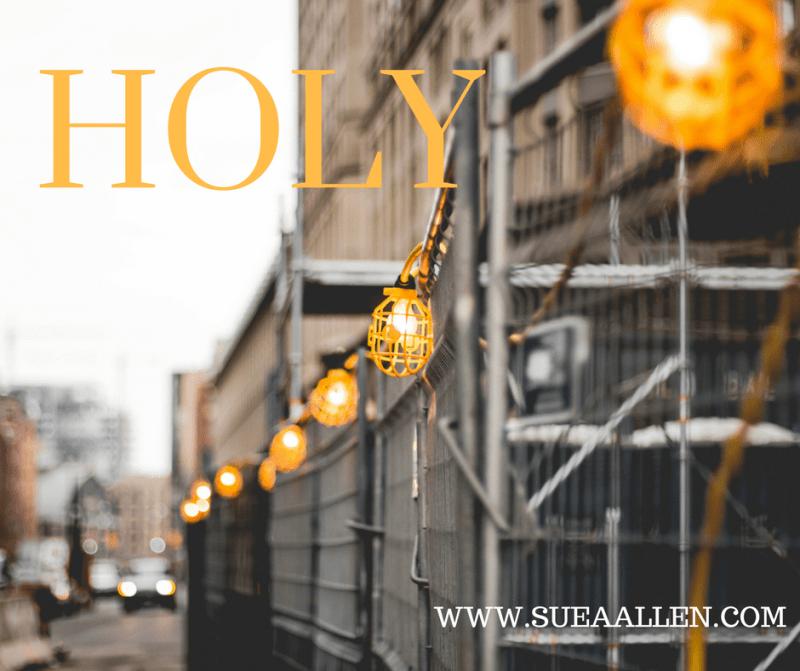 He Calls You Holy