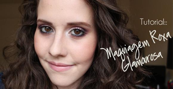 Tutorial:: Maquiagem Roxa Glamourosa