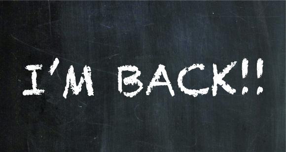 ♥ I'M BACK! ♥