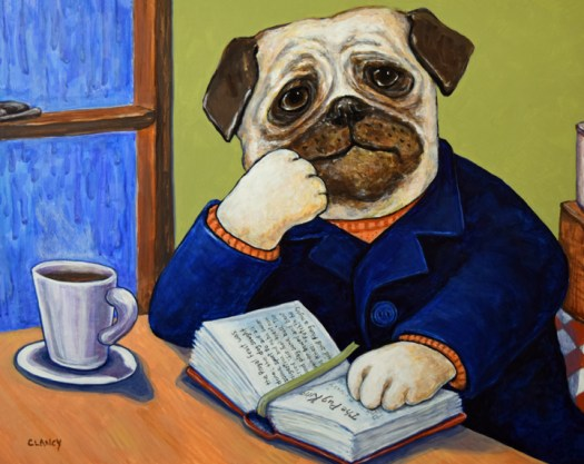"""""""Epic Tales Of The Pug King"""" - by Clancy - 16 x 20 - acrylic and gouache on board."""