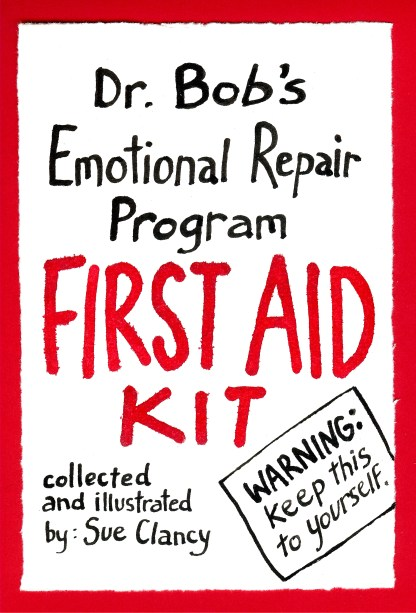 "Cover art for the front of ""Dr. Bob's Emotional Repair Program First Aid Kit"""