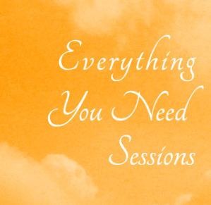Everything You Need Sessions