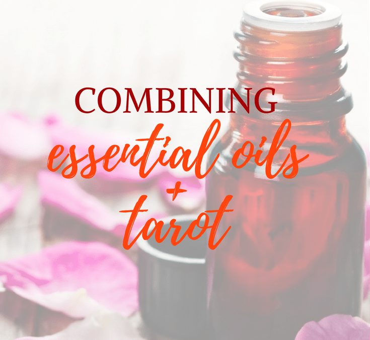 Essential Oils and Tarot Readings – The Basic Scents