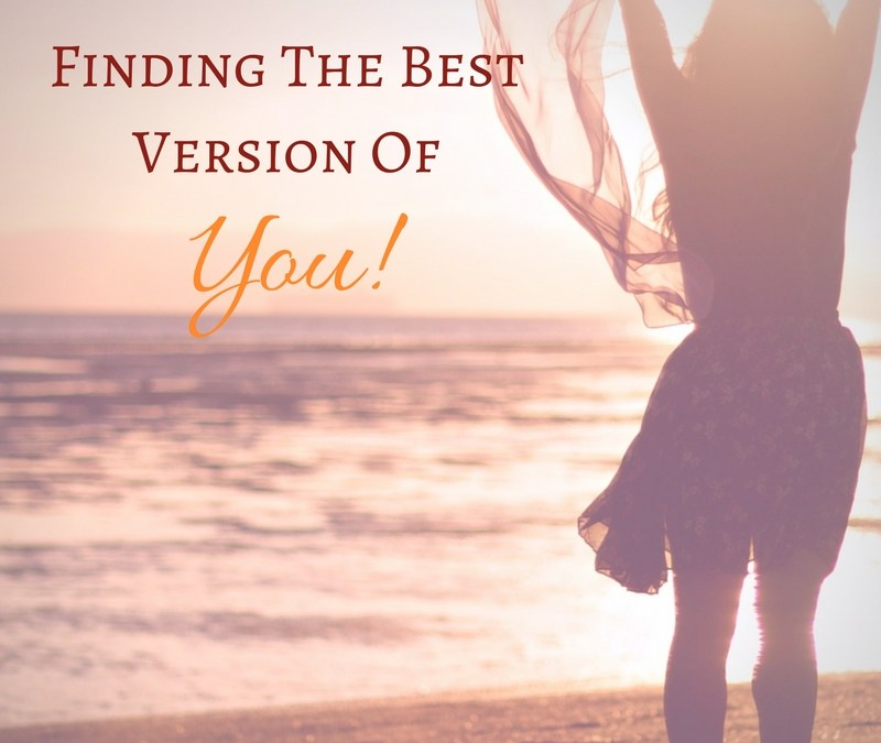 Finding The Best Version Of You