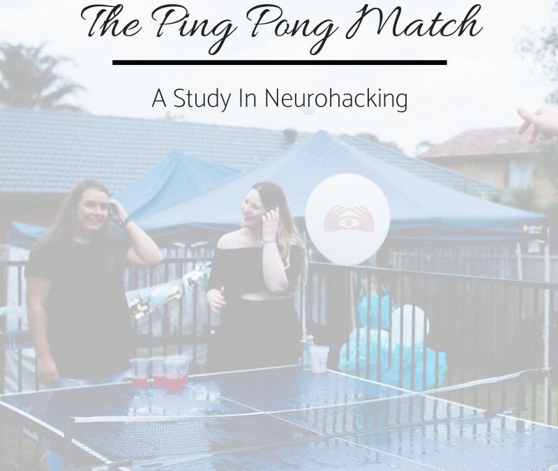 The Ping Pong Match – A Study In Neurohacking