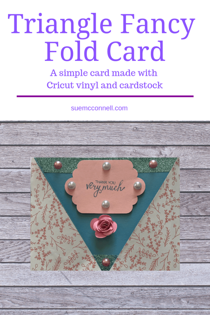 Make a fancy fold card mixing Cricut self-adhesive vinyl with cardstock.