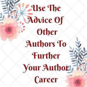 You don't need to do this alone. There are authors out there that want to help you succeed.