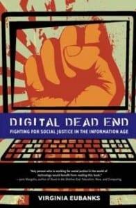 Digital Dead End by Veronica Eubanks