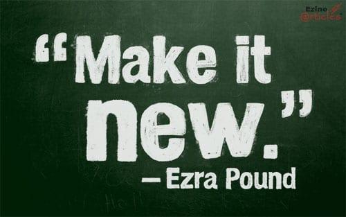 Make it New by Ezra Pound