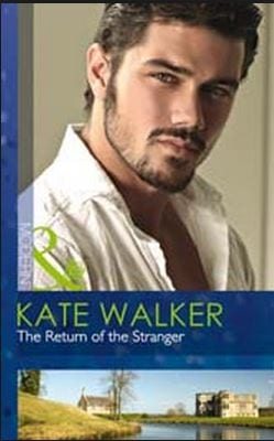 Return of the Stranger by Kate Walker