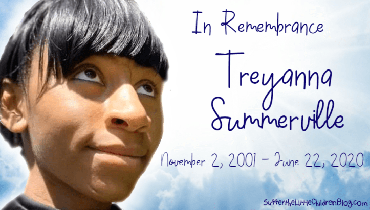 In remembrance of Treyanna Summerville - Suffer the Little Children Blog