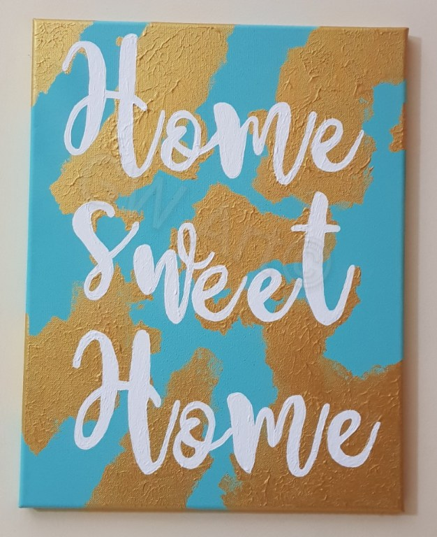 'Home Sweet Home' Acrylic on (14×18)m Canvas