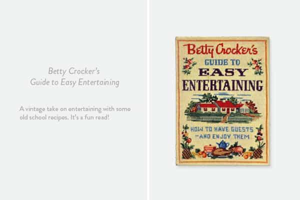 Betty Crocker's Easy Guide to Entertaining