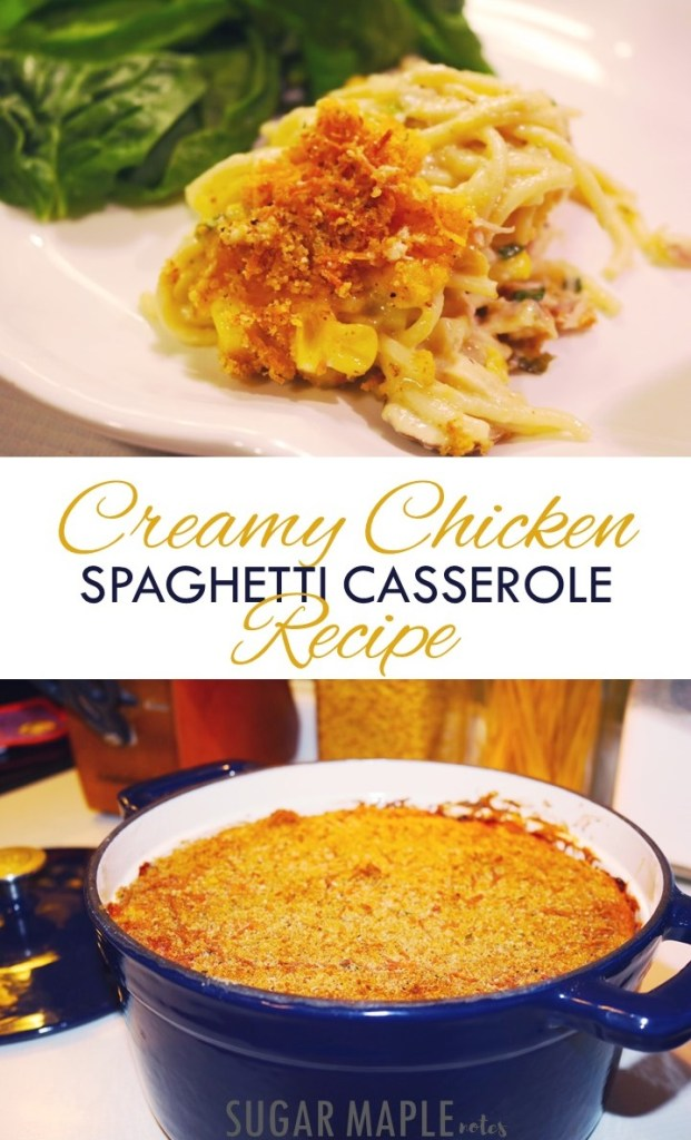 Creamy Chicken Spaghetti Casserole Recipe by SUGAR MAPLE notes | Quick and Easy Dinner Recipe for Moms #easyrecipe #recipe #recipes #spaghetti