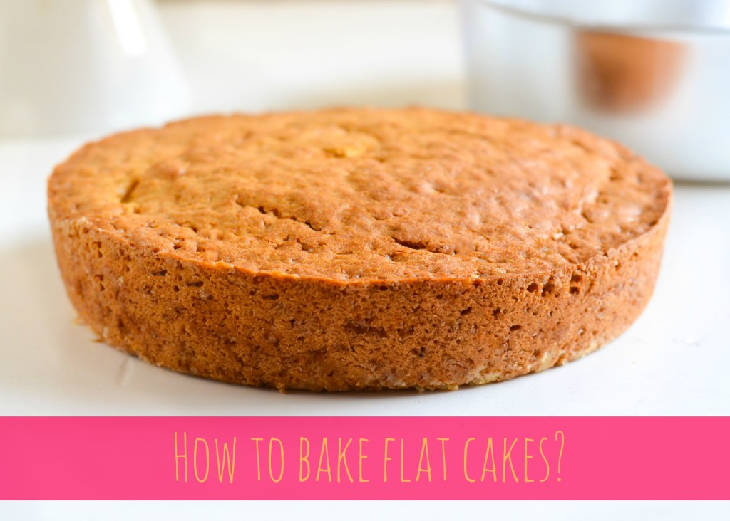 How to bake flat cakes?