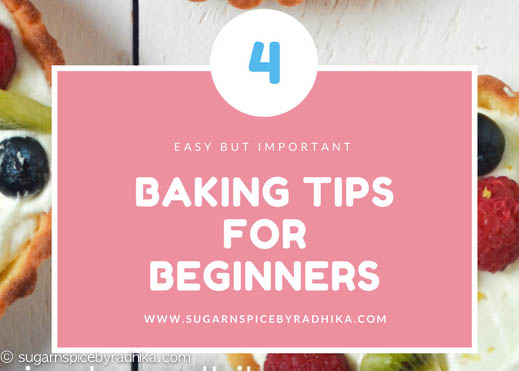 4 Baking Tips for Beginners
