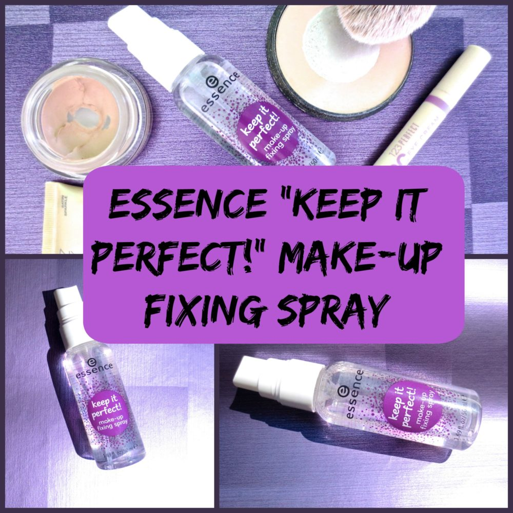"""Essence Make-up Fixing Spray """"keep it perfect!"""" - worth the hype?"""