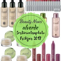 Beauty News: Alverde Sortiments Update Frühjahr 2017