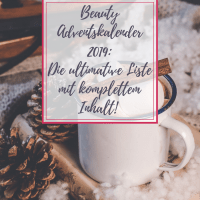 [GER] Beauty Adventskalender 2019: Die ULTIMATIVE Liste mit komplettem Inhalt!