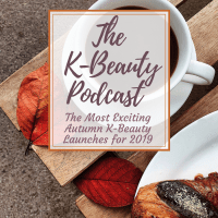 The Most Exciting Autumn K-Beauty Launches for 2019 - The K-Beauty Podcast