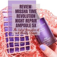 [ENG] Review: Missha Time Revolution Night Repair Ampoule 5X - The Latest Generation of a K-Beauty Classic