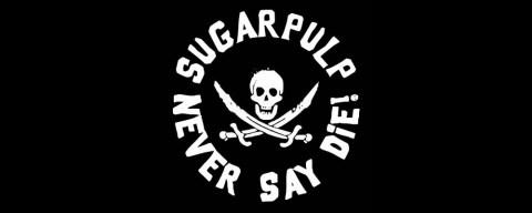 Sugarpulp Never Say Die!