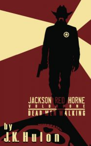 Dead Men Walking by J.K. Hulon, review by Marco Piva