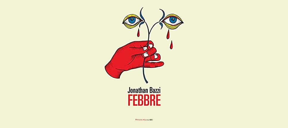 Febbre, di Jonathan Bazzi