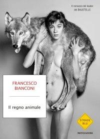 il regno animale francesco bianconi la recensione