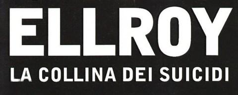 la-collina-dei-suicidi-james-ellroy-recensione-featured