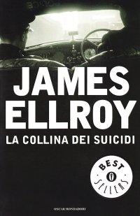 la-collina-dei-suicidi-james-ellroy-recensione