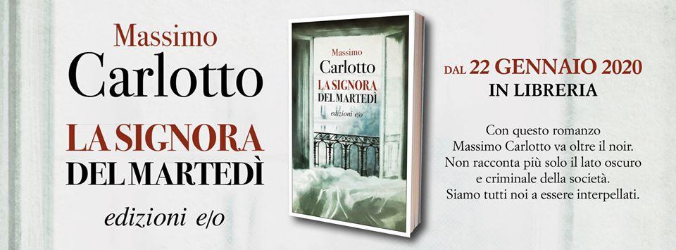 La signora del martedì, il nuovo romanzo di Massimo Carlotto