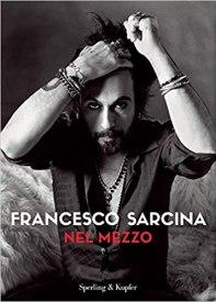 Nel mezzo di Francesco Sarcina, recensione