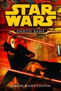 Darth Bane - La regola del Due