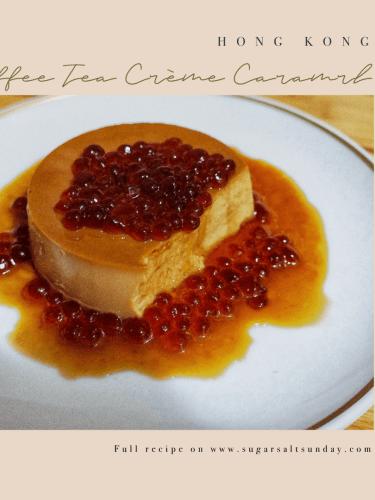 Hong Kong Coffee Tea Crème Caramel