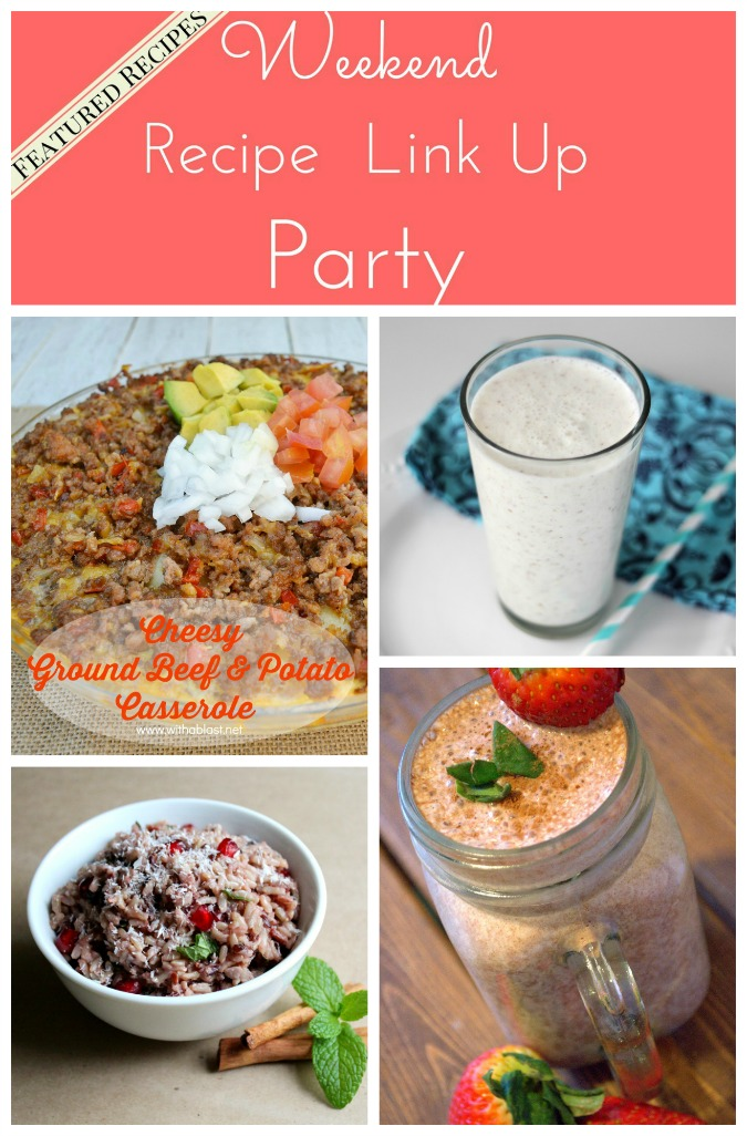 Weekend Recipe Link Up Party featured recipes 40