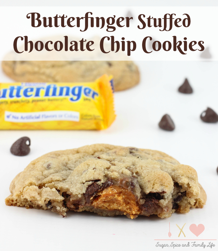 Butterfinger Stuffed Chocolate Chip Cookies