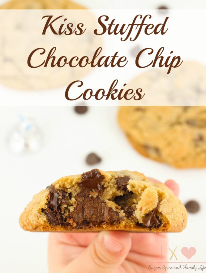 Kiss Stuffed Chocolate Chip Cookies