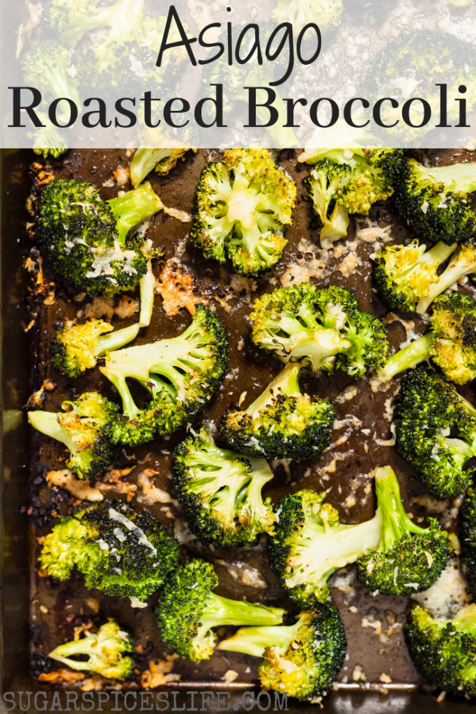 This Asiago Roasted Broccoli is slightly crunchy, flavorful, a little cheesy, and super tasty. It pairs well with practically any dinner!