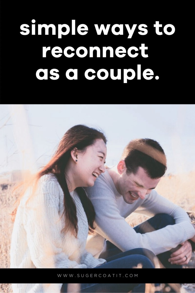 How-to reconnect with your partner