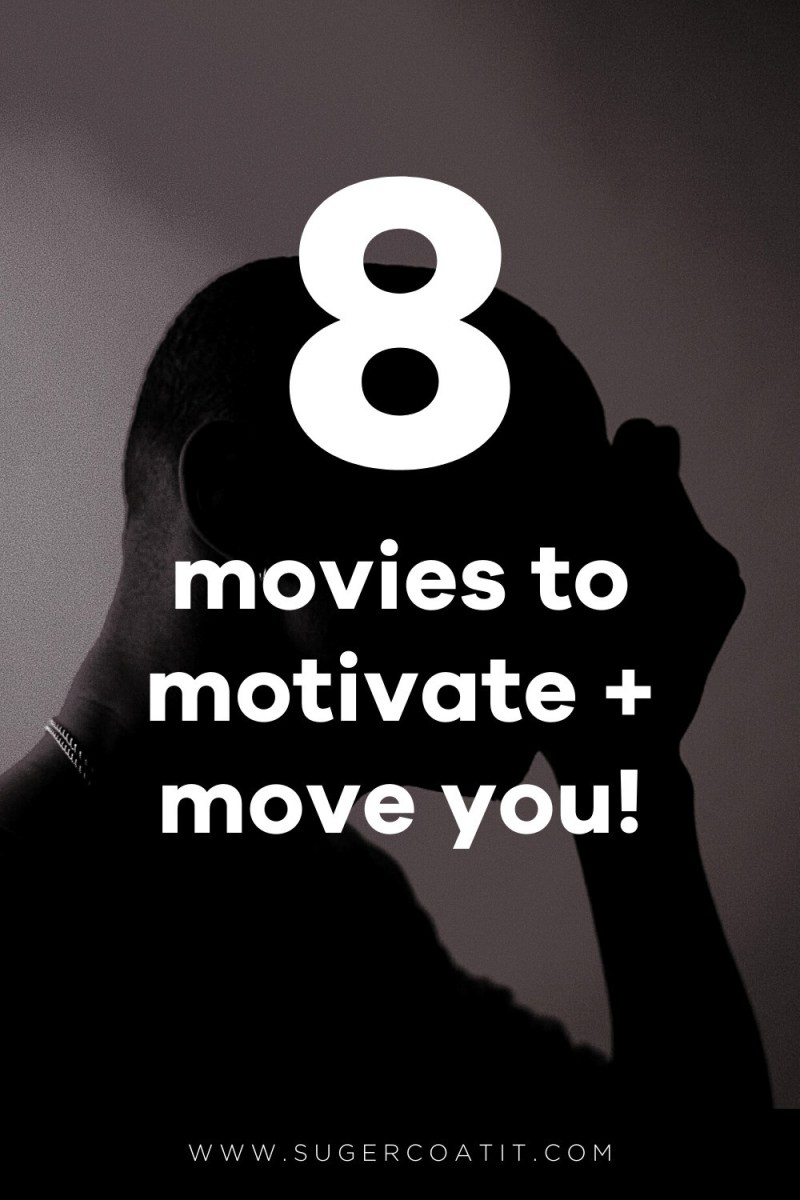 movies to motivate and move you - Suger Coat It 2020